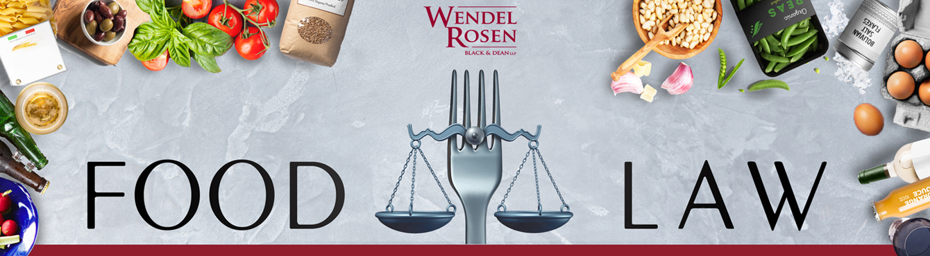 Food Law | Wendel Rosen Business & Legal Updates